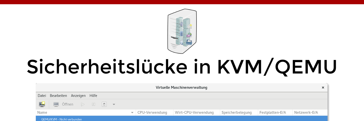 Sicherheitslücke in KVM/QEMU