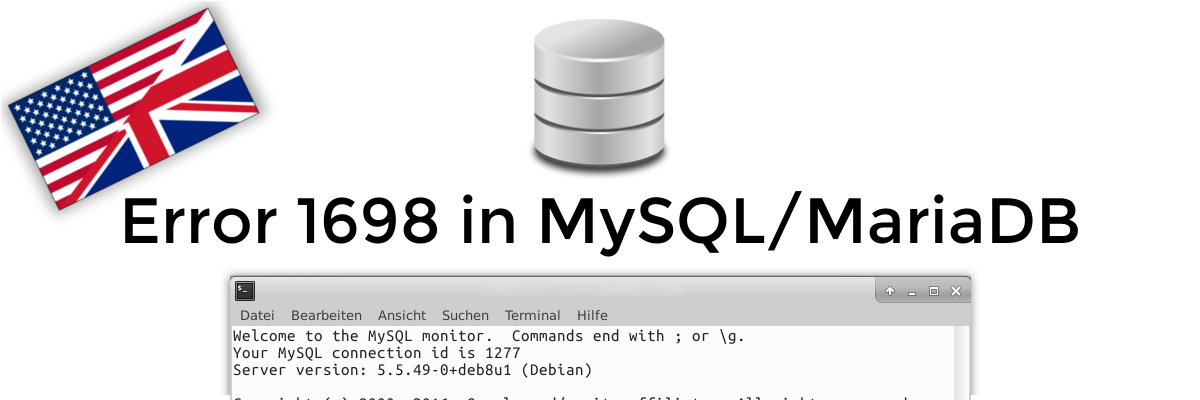 [EN] Solved: Error 1698 (28000) in MySQL/MariaDB