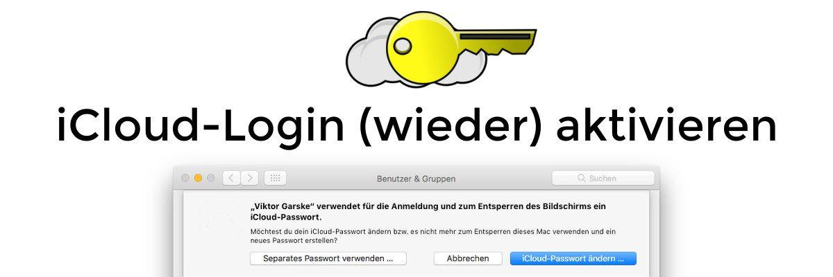 Mac Login mit iCloud-Passwort (wieder) aktivieren
