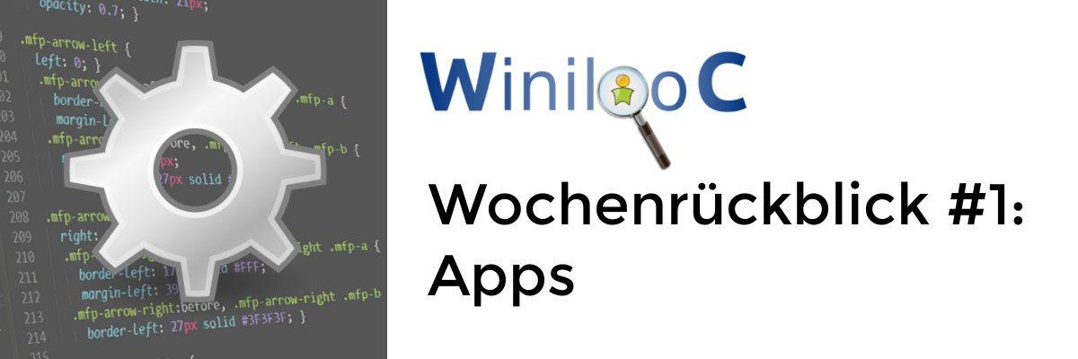 Weekly WinilooC – Wochenrückblick #1